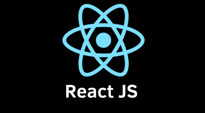 REACT FOR ABSOLUTE BEGINNERS, LIKE ME